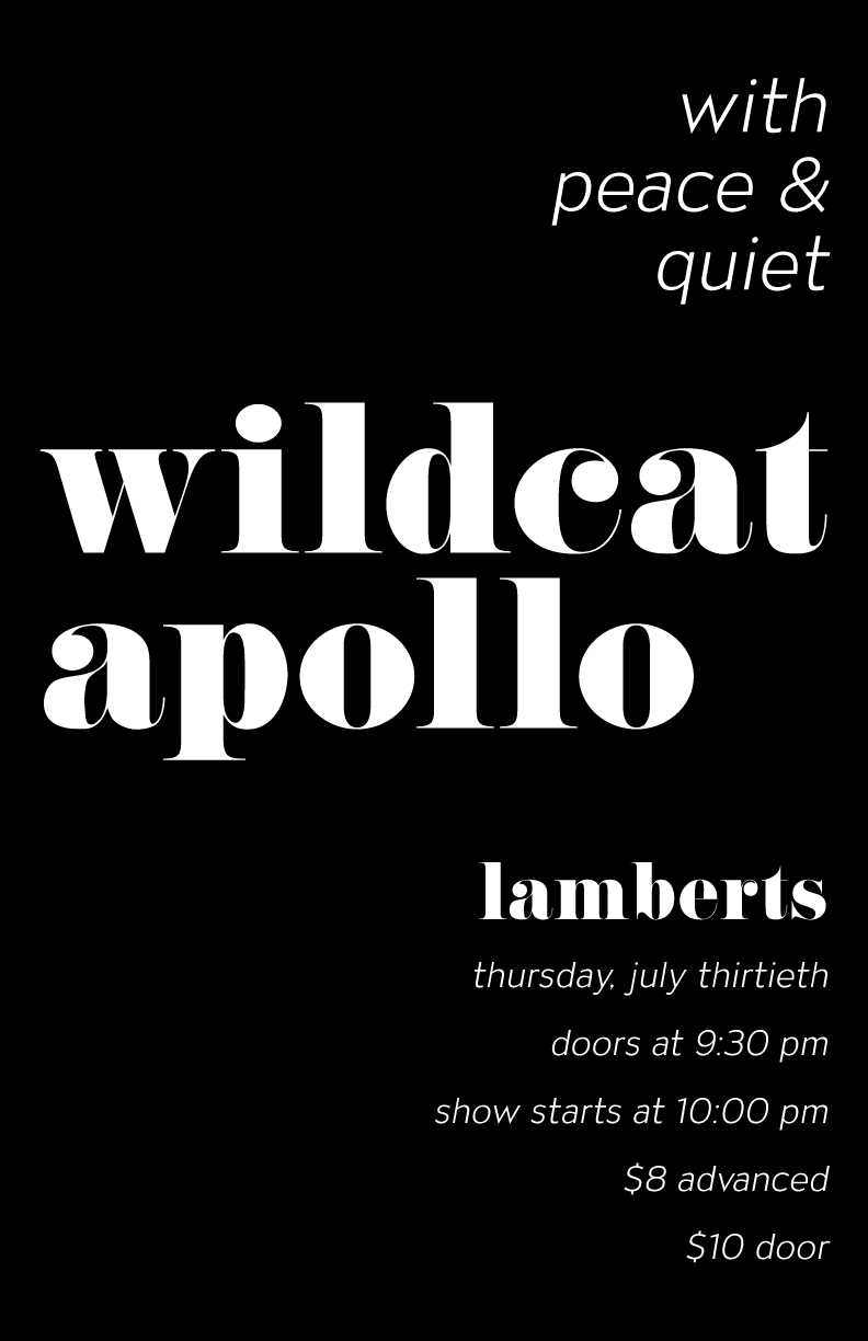 Poster I designed to promote a show for Austin-based band Wildcat Apollo.